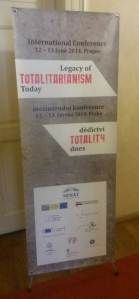 Conference Poster: Legacy of Totalitarianism Today. Photo ©‎ Kelly Hignett.